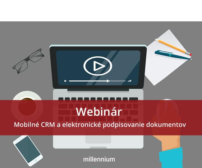 Webinár - mobilné CRM a elektronický podpis